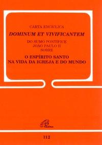 Carta Encíclica Dominum et Vivificantem
