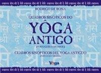 Quadros Sinуticos do Yôga Antigo / Cuadros Sinуpticos del Yôga Antiguo