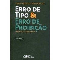ERRO DE TIPO & ERRO DE PROIBIçãO