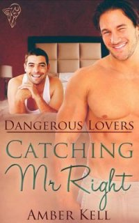 Catching Mr Right