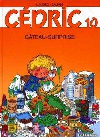 Cédric, tome 10 : Gвteau-surprise
