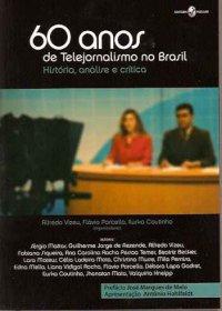 60 anos de telejornalismo no Brasil