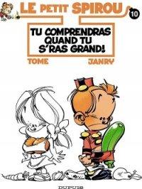 Le Petit Spirou, tome 10 : Tu comprendras quand tu s'ras grand !