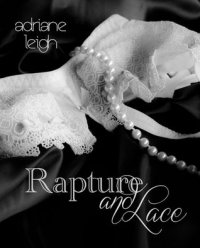 Rapture and Lace