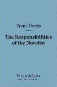 The responsibilities of the novelist