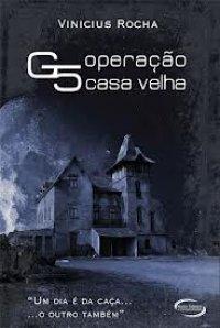 G5 – Operação Casa Velha