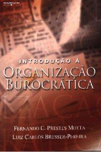 Introdução а Organização Burocrática