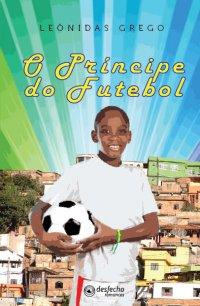 O Príncipe do Futebol