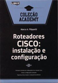 Roteadores CISCO: instalação e configuração