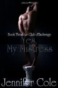 Yes, My Mistress (Sim, Minha Senhora)