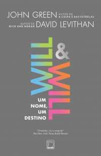 Título: Will & Will - Um nome, um destino.