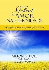 Gabriel, amor na eternidade