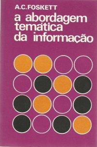 A abordagem temática da informação