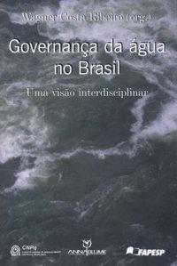 Governança da água no Brasil: uma visão interdisciplinar
