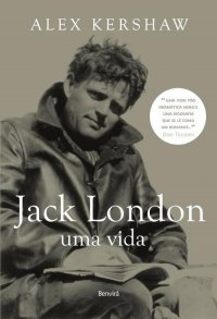 Jack London: Uma Vida