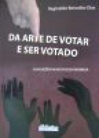 Da arte de votar e ser votado
