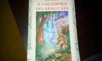 A Caçadora Do Araguaia