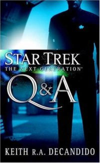 Star Trek: The Next Generation: Q & A