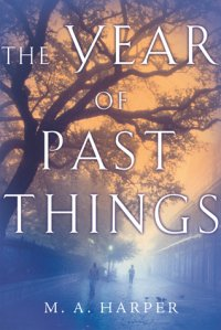 The Year of Past Things
