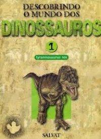 Descobrindo o mundo dos Dinossauros