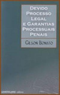 Devido Processo Legal e Garantias Processuais Penais