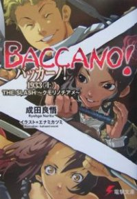 Baccano! 1933 The Slash -Cloudy to Rainy-