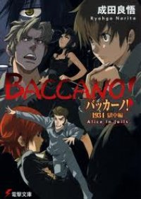 Baccano! 1934: Prison Episode Alice in Jails