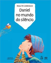 Daniel No Mundo Do Silкncio