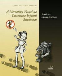 A Narrativa Visual na Literatura Infantil Brasileira: