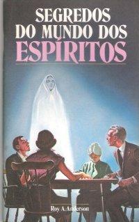 Segredos do mundo dos espíritos