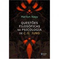 Questхes Filosуficas na Psicologia de C. G. Jung