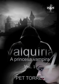 VALQUíRIA  - A princesa vampira 4
