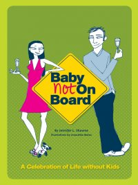 Baby Not on Board: