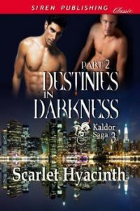 Destinies in Darkness, Part 2