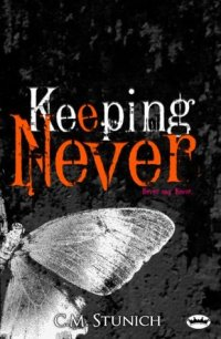 Keeping Never