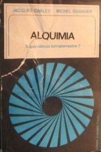 Alquimia, superciкncia extraterrestre?