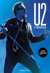 U2 - A biografia