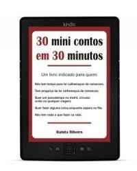 30 mini contos em 30 minutos