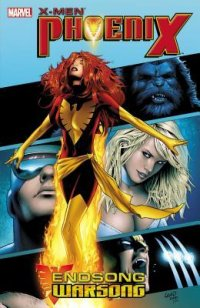 X-Men Phoenix: Endsong / Warsong