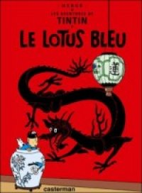 Le Lotus bleu - Les Aventures de Tintin