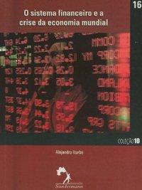 O sistema financeiro e a crise da economia mundial