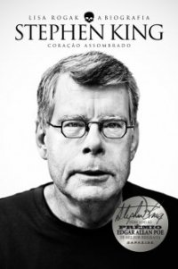 Stephen King: A Biografia