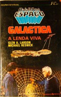 Galactica  —   A Lenda Viva