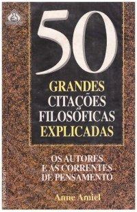 50 Grandes Citaçхes Filosуficas Explicadas