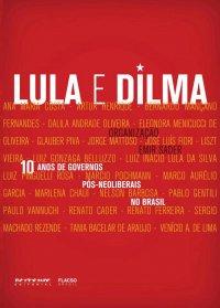 10 anos de governos pуs-neoliberais no Brasil - Lula e Dilma