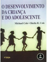 O desenvolvimento da criança e do adolescente