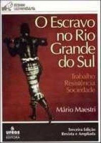 O Escravo no Rio Grande do Sul