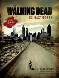 The Walking Dead - Os Bastidores
