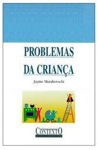 Mitos & Verdades - Problemas Da Criança