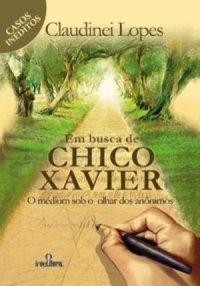 Em Busca de Chico Xavier